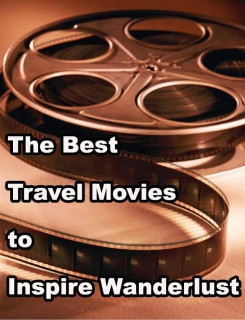 the-best-travel-movies-to-spark-your-wanderlust-2020